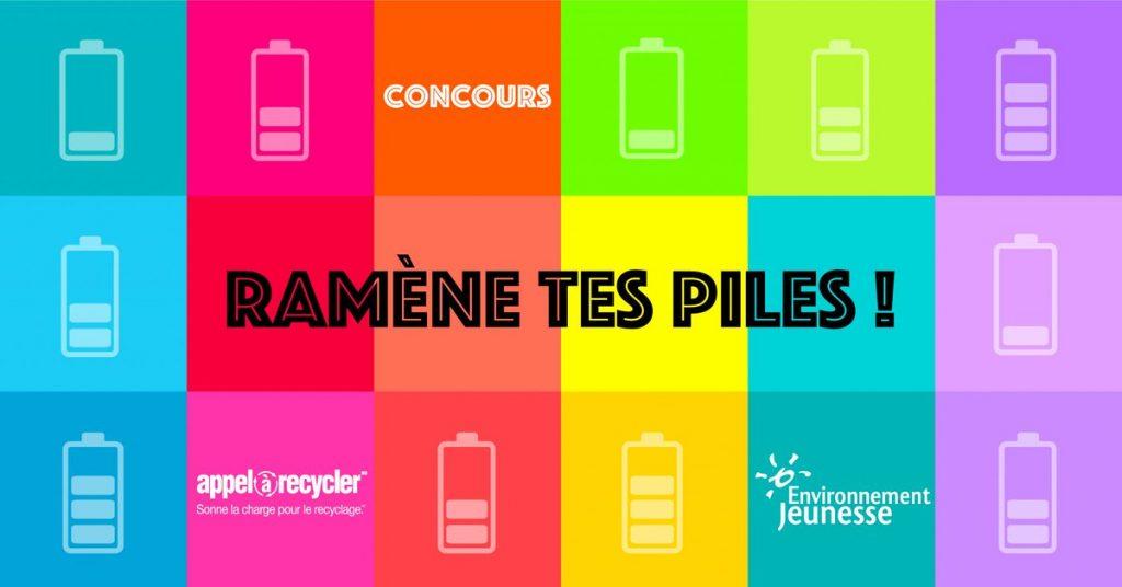 Concours Recyclage des piles - ENJEU et Appel à Recycler